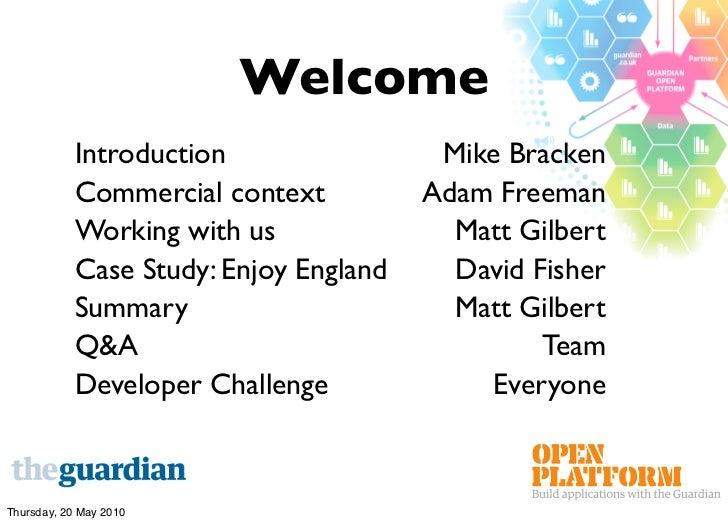 Welcome             Introduction                 Mike Bracken             Commercial context          Adam Freeman        ...