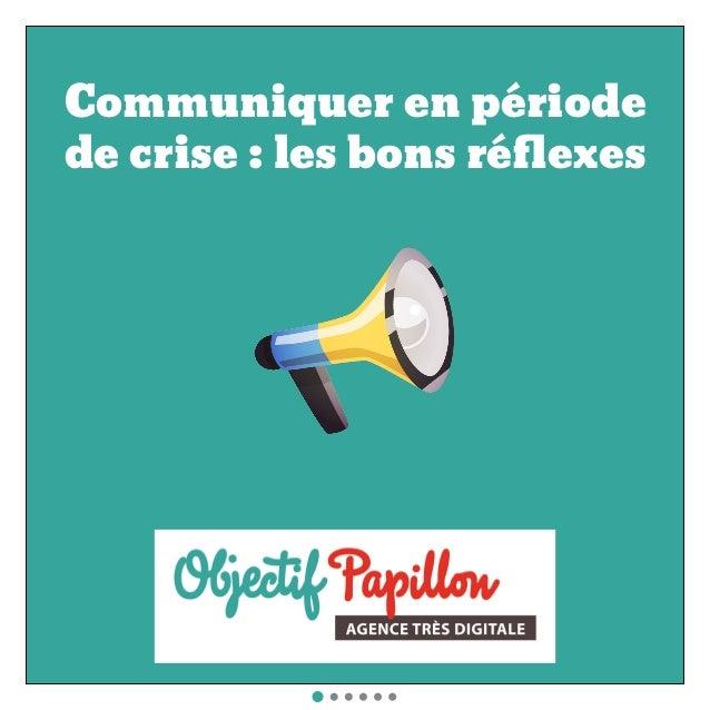 Communiquer en période de crise : les bons réflexes