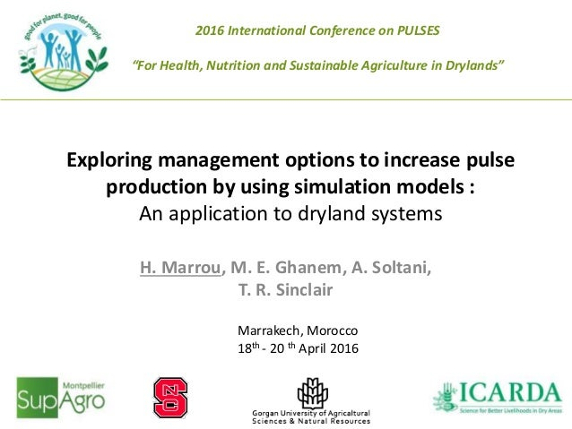 Exploring management options to increase pulse production by using simulation models : An application to dryland systems H...