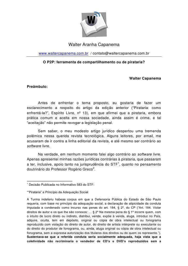 Walter Aranha Capanema          www.waltercapanema.com.br / contato@waltercapanema.com.br             O P2P: ferramenta de...