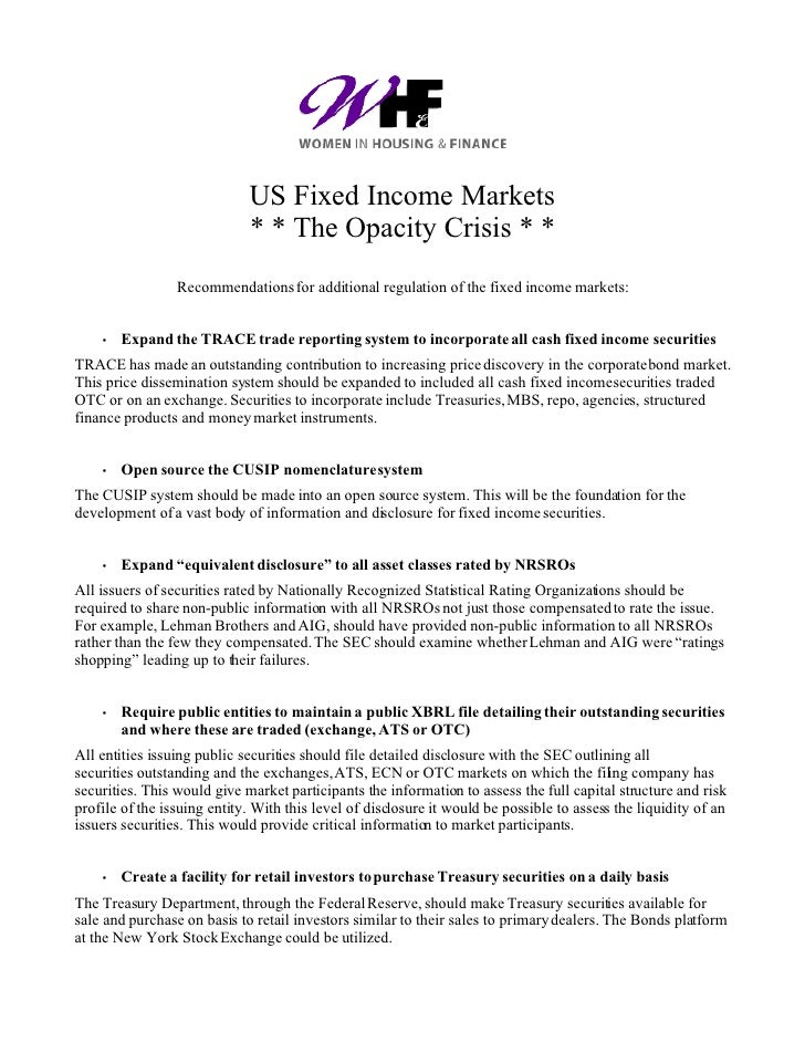 US Fixed Income Markets                              * * The Opacity Crisis * *                  Recommendations for addit...