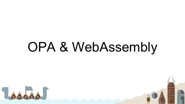 OPA & WebAssembly