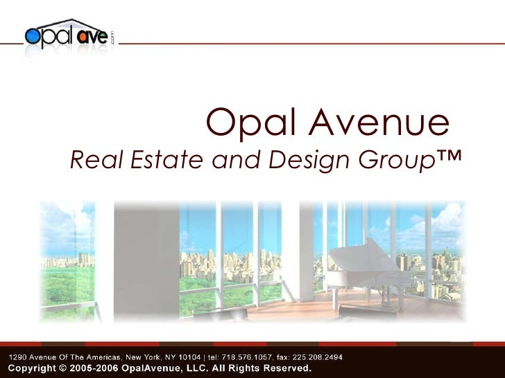 Opal Avenue  Real Estate and Design Group™