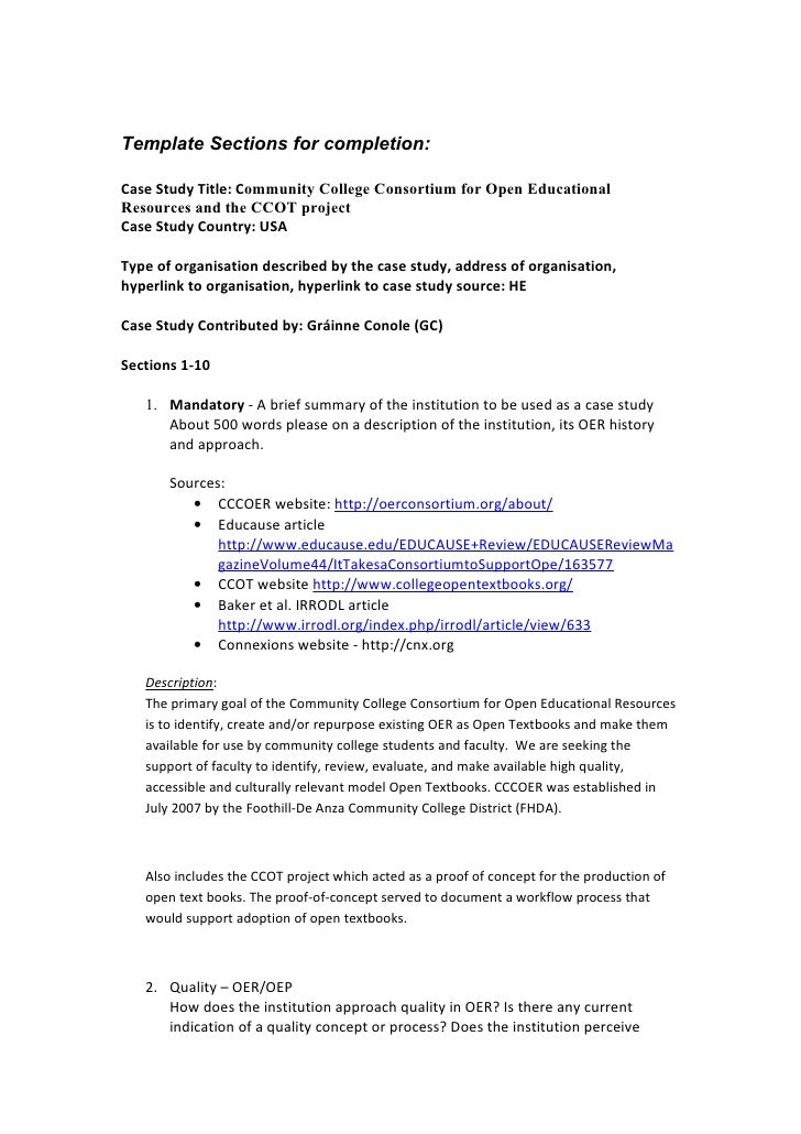 Template Sections for completion:  Case Study Title: Community College Consortium for Open Educational Resources and the C...