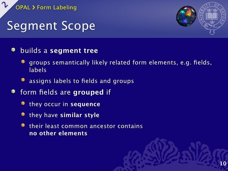 OPAL ›❯ Form Labeling2    Segment Scope      builds a segment tree         groups semantically likely related form element...
