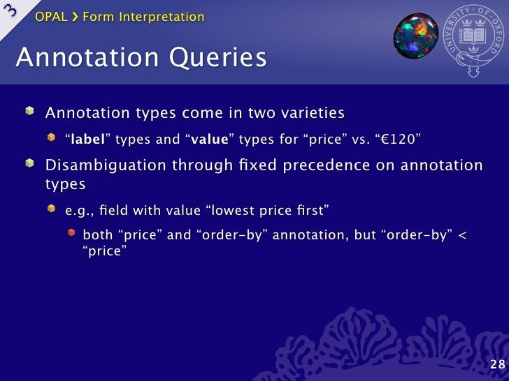 """OPAL ›❯ Form Interpretation3    Annotation Queries      Annotation types come in two varieties         """"label"""" types and """"..."""