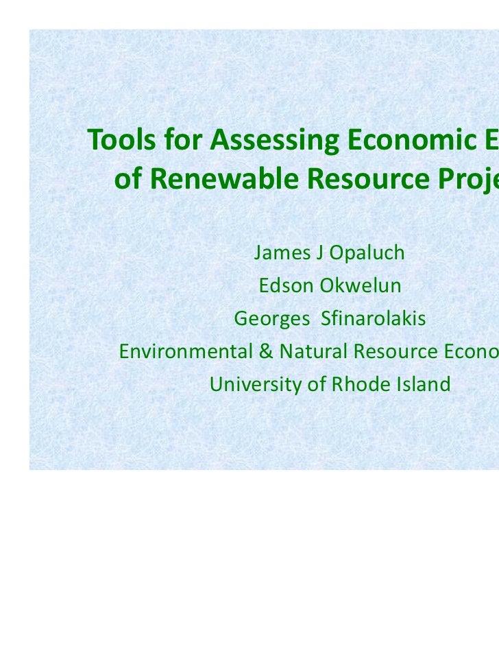 ToolsforAssessingEconomicEffects  ofRenewableResourceProjects               JamesJOpaluch                EdsonO...