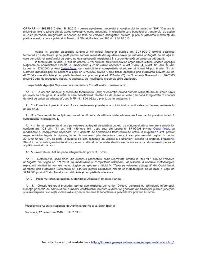 """OPANAF nr. 2691/2010 din 17/11/2010 - pentru aprobarea modelului şi conţinutului formularului (307) """"Declaraţie privind su..."""