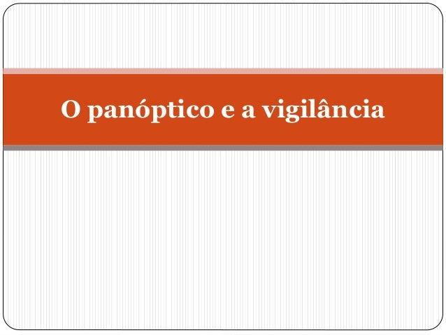 O panóptico e a vigilância
