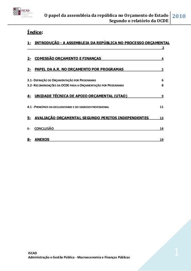 O papel da assembleia da república no Orçamento de Estado     2010                                          Segundo o rela...