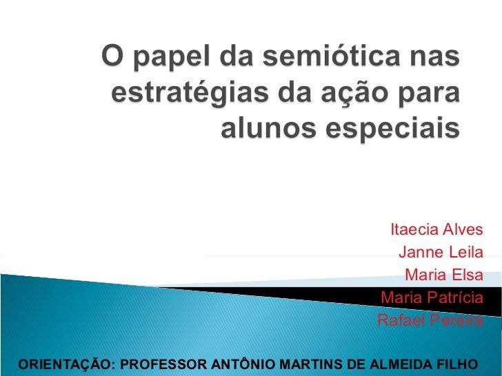 Itaecia Alves                                             Janne Leila                                              Maria E...
