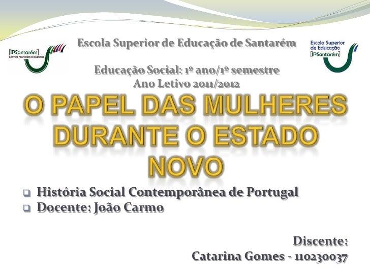 Escola Superior de Educação de Santarém             Educação Social: 1º ano/1º semestre                   Ano Letivo 2011/...