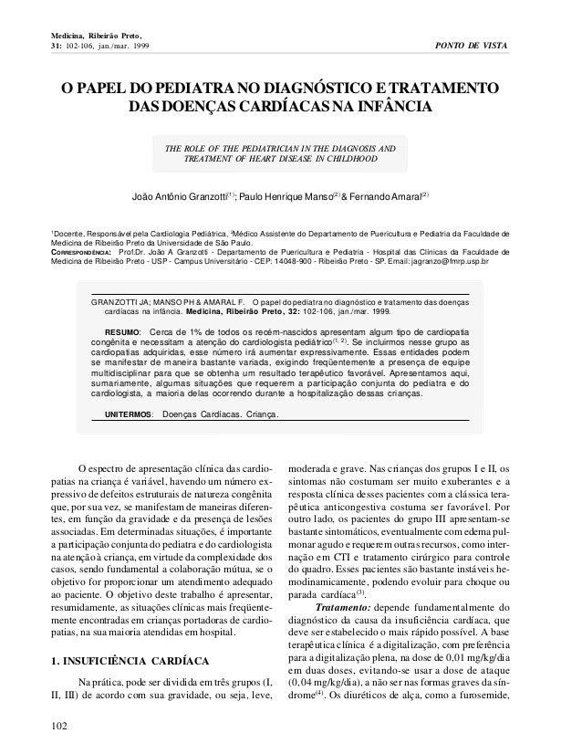 Medicina, Ribeirão Preto,  31: 102-106, jan./mar. 1999 PONTO DE VISTA  O PAPEL DO PEDIATRA NO DIAGNÓSTICO E TRATAMENTO  10...