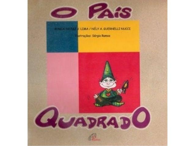 O PAÍS QUADRADO