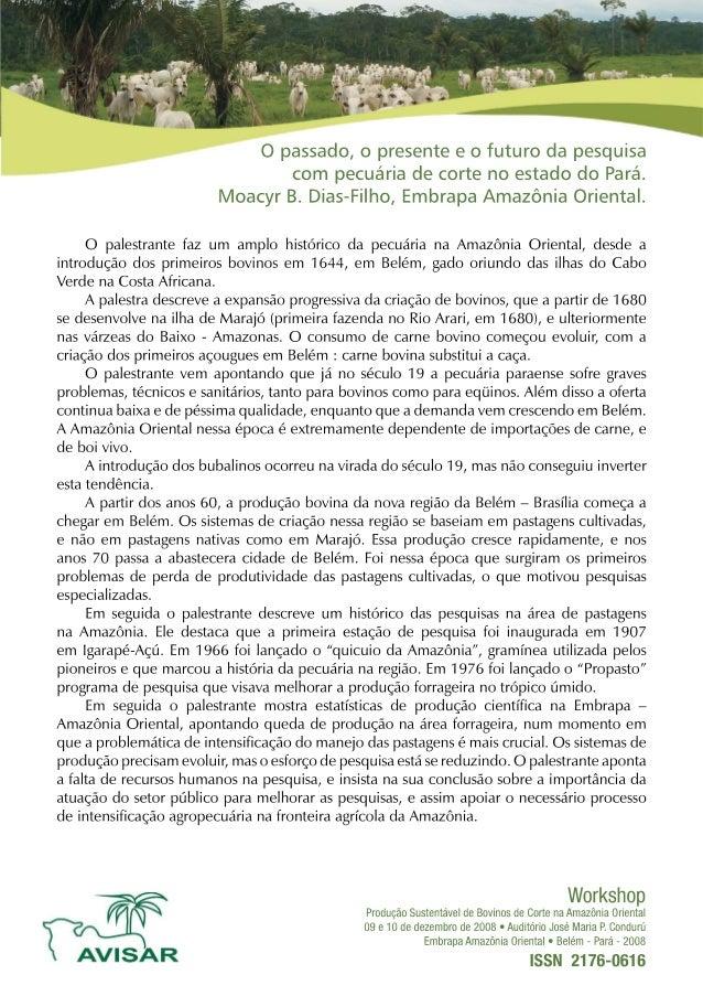 O passado,  o presente e o futuro ola pesquisa com pecuária de corte no estado do Pará.  Moacyr B.  Dias-Filho,  Embrapa A...