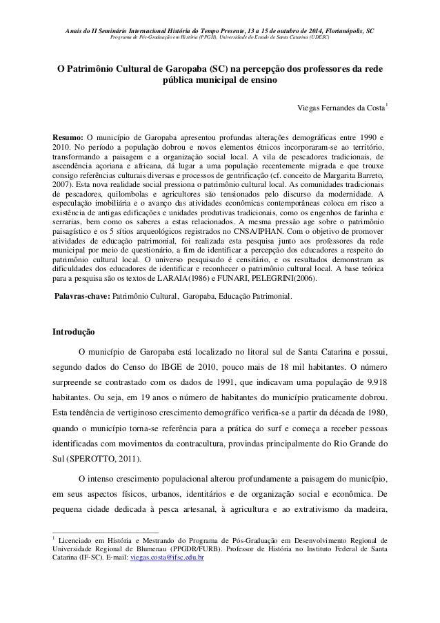 Anais do II Seminário Internacional História do Tempo Presente, 13 a 15 de outubro de 2014, Florianópolis, SC  Programa de...