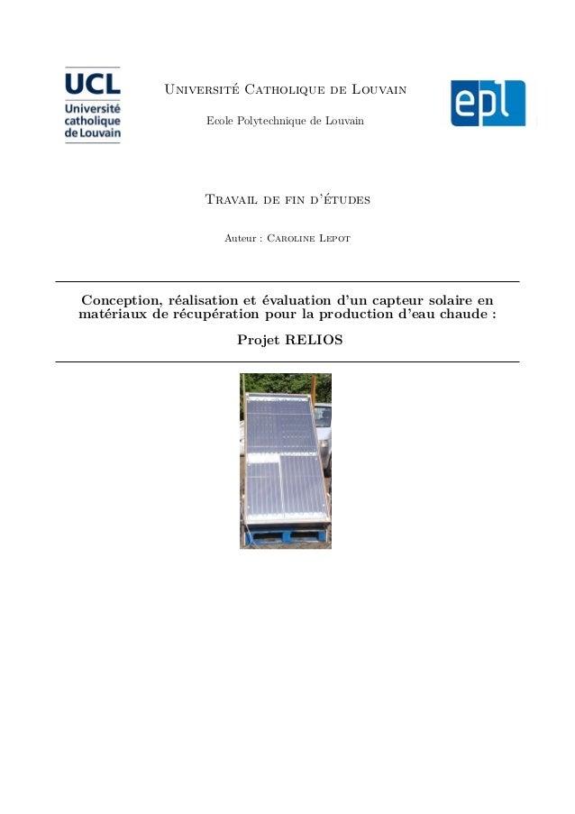 Université Catholique de Louvain Ecole Polytechnique de Louvain Travail de fin d'études Auteur : Caroline Lepot Conception...