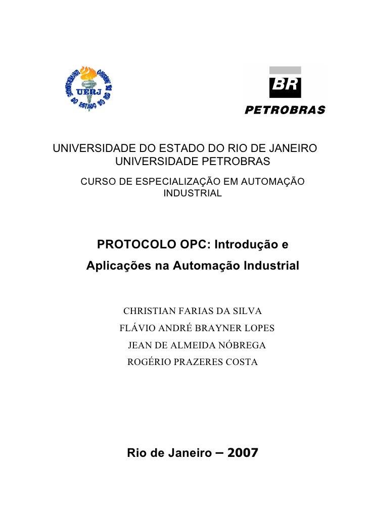 UNIVERSIDADE DO ESTADO DO RIO DE JANEIRO          UNIVERSIDADE PETROBRAS     CURSO DE ESPECIALIZAÇÃO EM AUTOMAÇÃO         ...