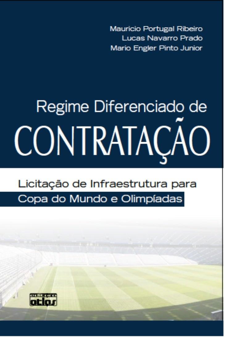 Regime Diferenciado de Contratação: licitação de infraestrutura para Copa e Olimpíada