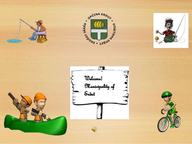 Welcome! Municipality of Erdut