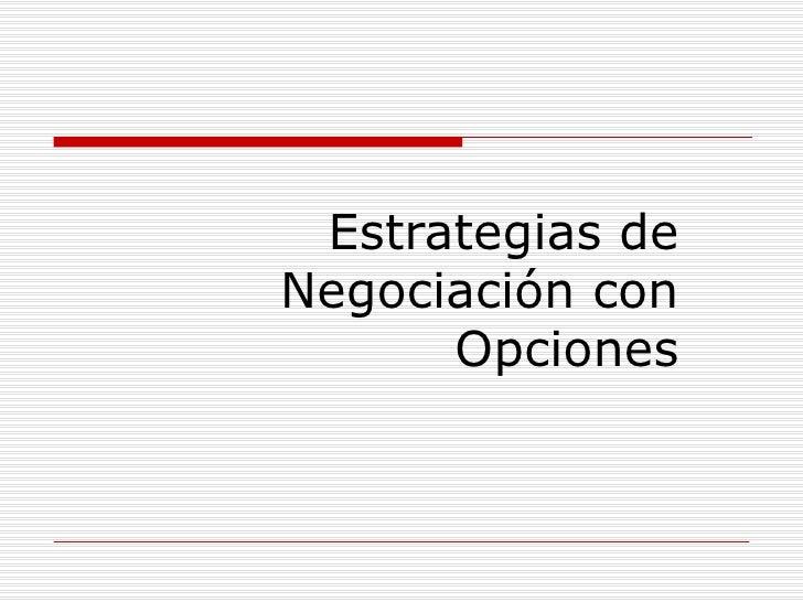 Estrategias de Negociación con Opciones
