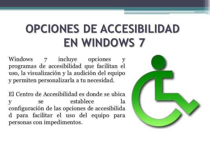 Opciones de accesibilidad e instalacion de software for Que es accesibilidad