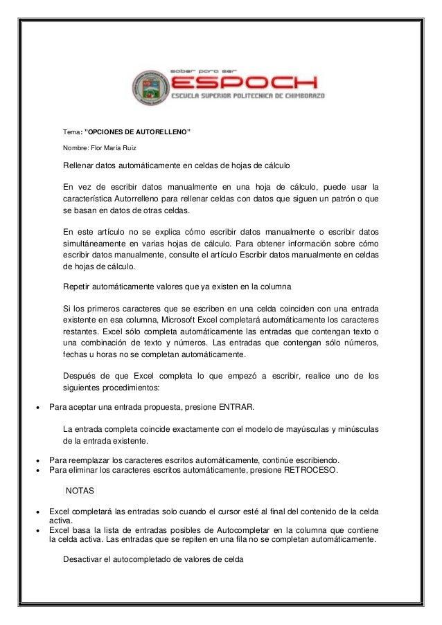 """Tema: """"OPCIONES DE AUTORELLENO"""" Nombre: Flor María Ruiz  Rellenar datos automáticamente en celdas de hojas de cálculo En v..."""