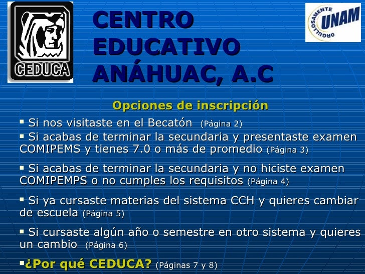 CENTRO                EDUCATIVO                ANÁHUAC, A.C                   Opciones de inscripción  Si nos visitaste e...