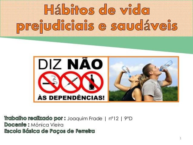 1 Joaquim Frade | nº12 | 9ºD Mónica Vieira
