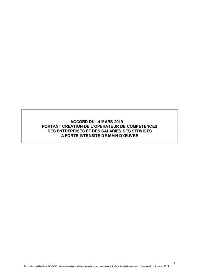 1 Accord constitutif de l'OPCO des entreprises et des salariés des services à forte intensité de main d'œuvre du 14 mars 2...