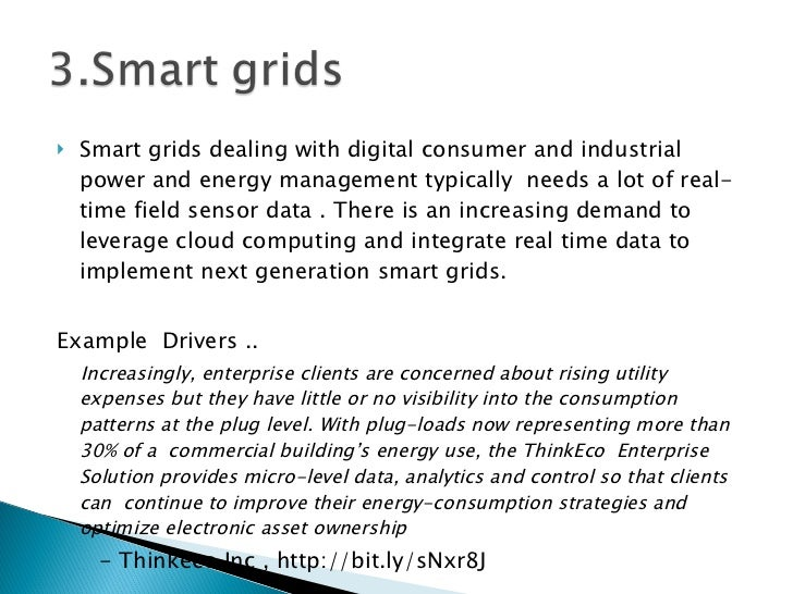 <ul><li>Smart grids dealing with digital consumer and industrial power and energy management typically  needs a lot of rea...
