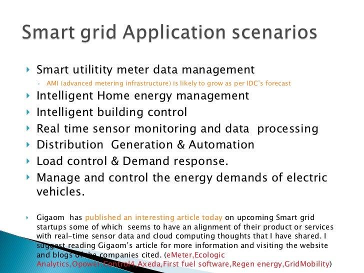 <ul><li>Smart utilitity meter data management </li></ul><ul><ul><li>AMI (advanced metering infrastructure) is likely to gr...