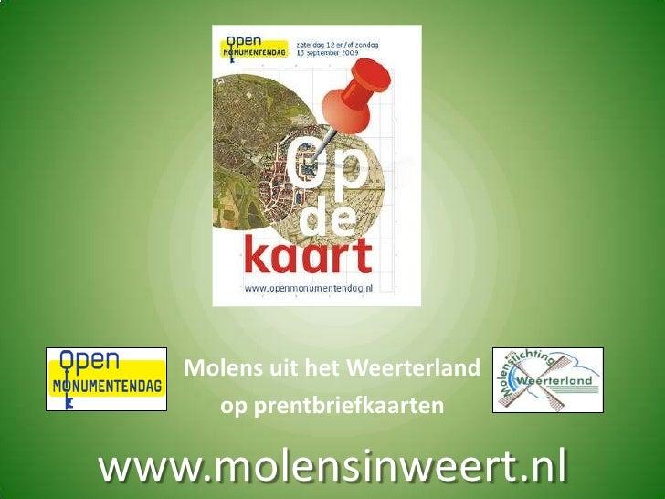 Molens uit het Weerterland <br />op prentbriefkaarten<br />www.molensinweert.nl<br />