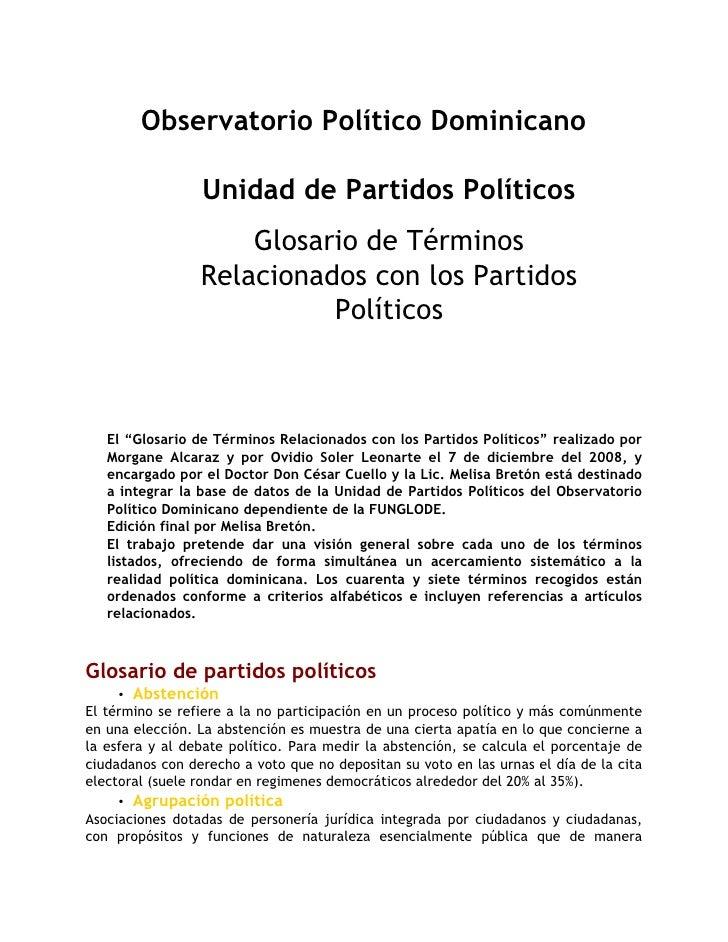 Observatorio Político Dominicano                   Unidad de Partidos Políticos                      Glosario de Términos ...