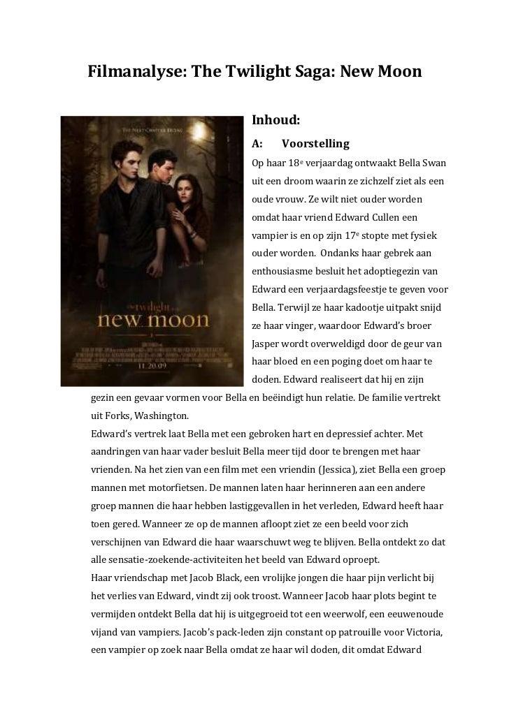 Filmanalyse: The Twilight Saga: New Moon                                     Inhoud:                                     A...