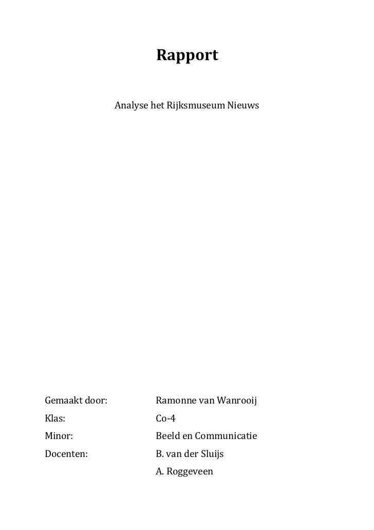 Rapport                Analyse het Rijksmuseum NieuwsGemaakt door:           Ramonne van WanrooijKlas:                   C...