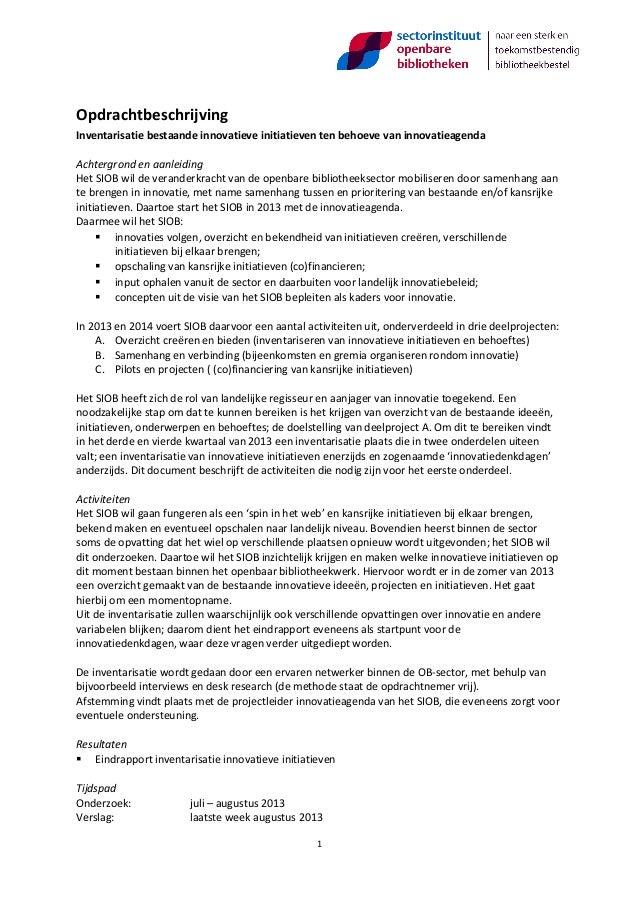 Opdrachtbeschrijving Inventarisatie bestaande innovatieve initiatieven ten behoeve van innovatieagenda Achtergrond en aanl...