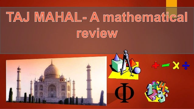 Taj Mahal- A brief introduction  The Taj is a white marble mausoleum located on the southern bank of the Yamuna River in ...