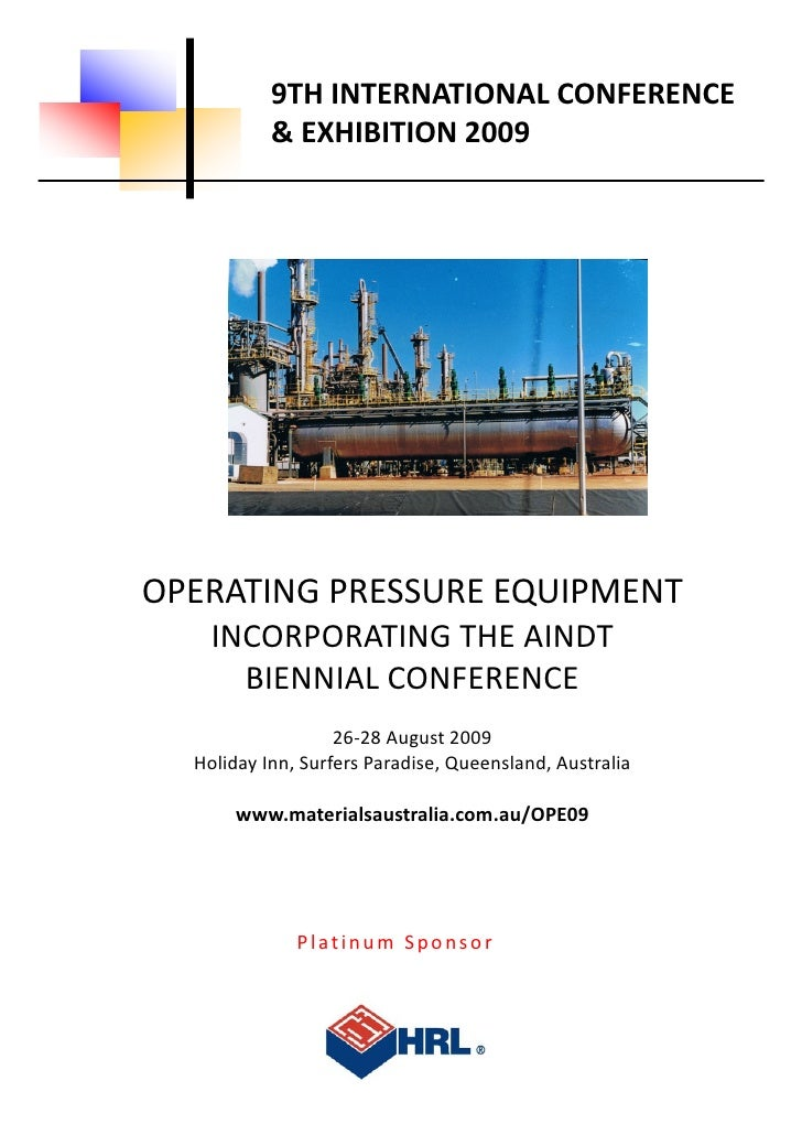 9TH INTERNATIONAL CONFERENCE                 & EXHIBITION 2009          OPERATING PRESSURE EQUIPMENT          INCORPORATIN...