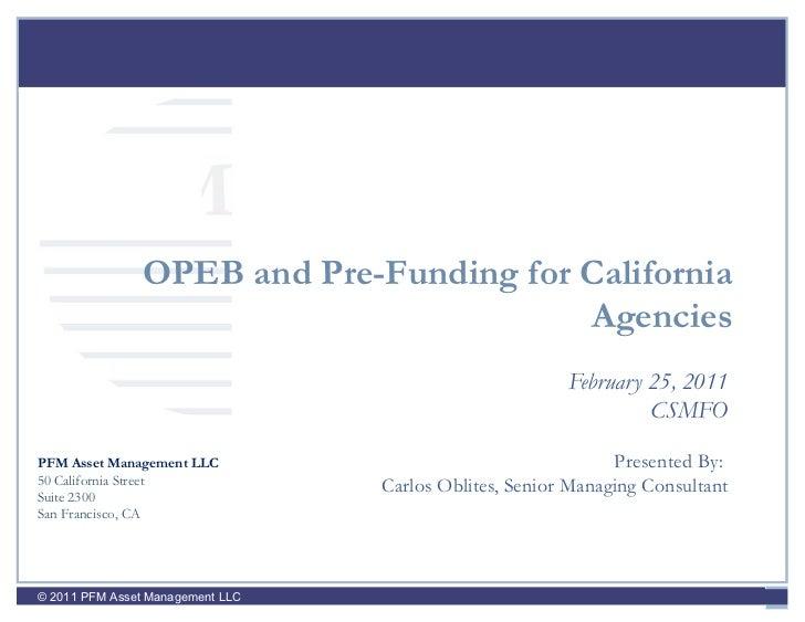 PFM                OPEB and Pre-Funding for California                                         Agencies                   ...