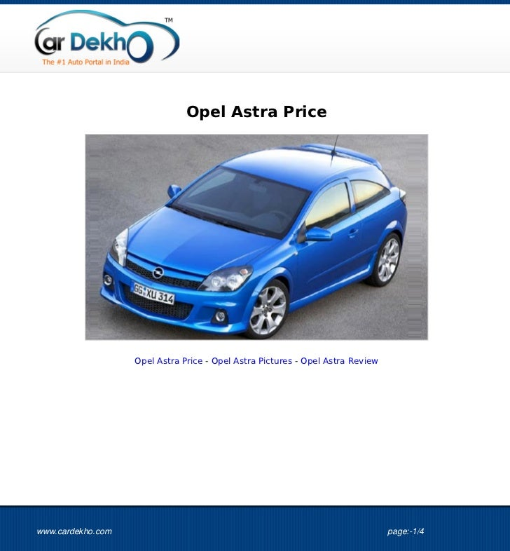 Opel Astra Price                   Opel Astra Price - Opel Astra Pictures - Opel Astra Reviewwww.cardekho.com             ...