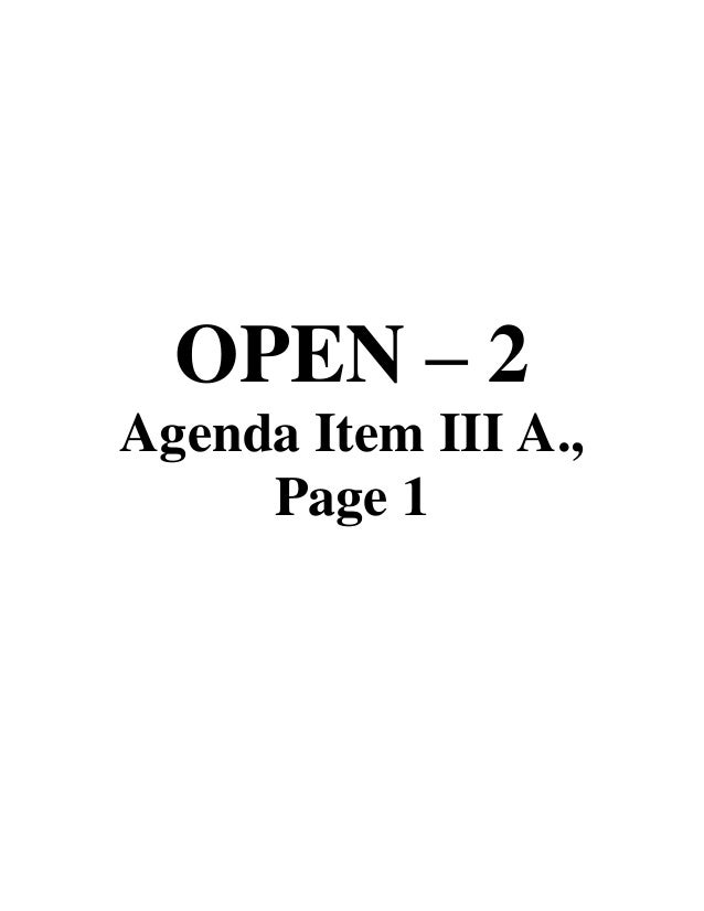 OPEN – 2 Agenda Item III A., Page 1