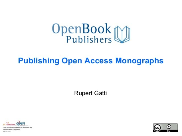 Rupert Gatti Publishing Open Access Monographs