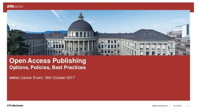 ||ETH-Bibliothek vmitet Career Event, 18th October 2017 18.10.2017Barbara Hirschmann 1 Open Access Publishing Options, Pol...