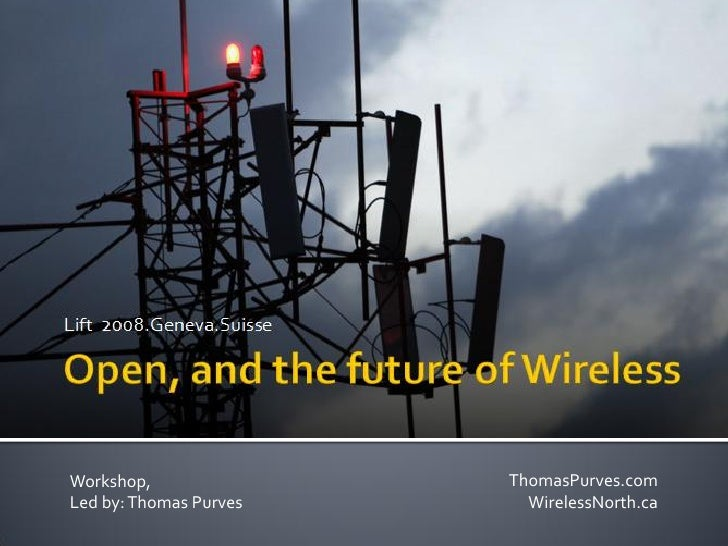 Open And The Future Of Wireless