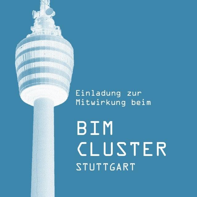 Einladung zur  Mitwirkung beim  BIM  CLUSTER  STUTTGART