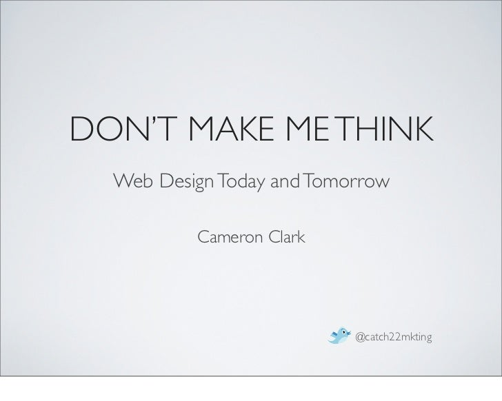 Don't Make Me Think! a Common Sense Approach to Web Usability by Steve Krug (20…