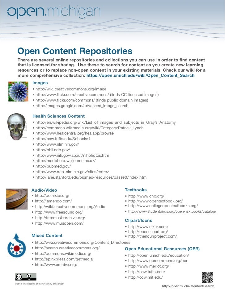 Open Content Repositories  There are several online repositories and collections you can use in order to find content  tha...