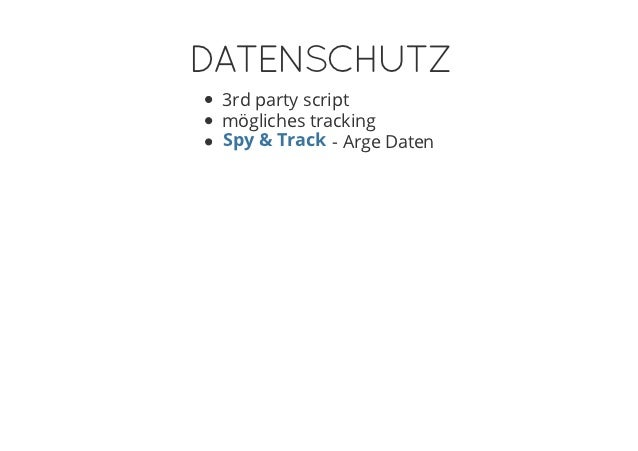 DATENSCHUTZ 3rd party script mögliches tracking Spy & Track - Arge Daten