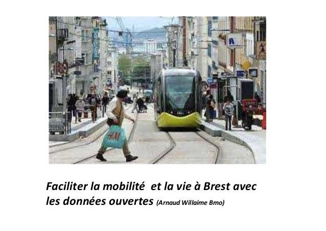 Faciliter la mobilité et la vie à Brest avecles données ouvertes (Arnaud Willaime Bmo)
